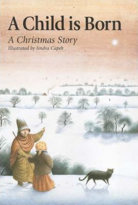 A Child is Born: A Christmas Story (9780863153327)