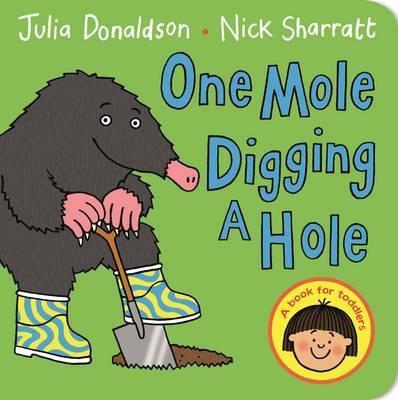 One Mole Digging A Hole (9781447287902)