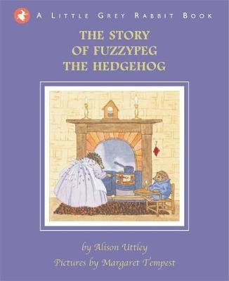The Story of Fuzzypeg the Hedgehog (9781848772601)