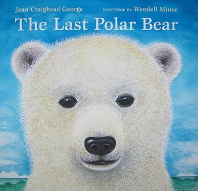 The Last Polar Bear (9780061240676)