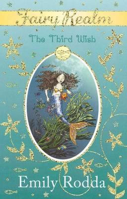 Fairy Realm: The Third Wish (9780733328015)