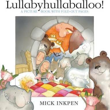 Lullabyhullaballoo! (9780340931080)
