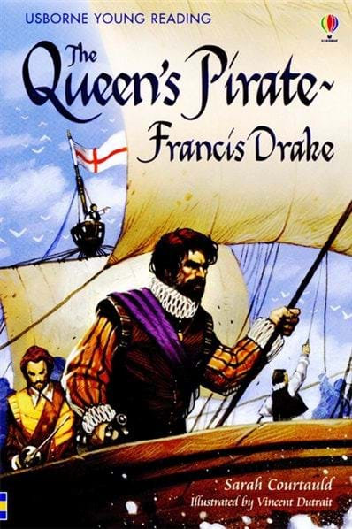 The Queen's Pirate - Francis Drake (9780746086995)