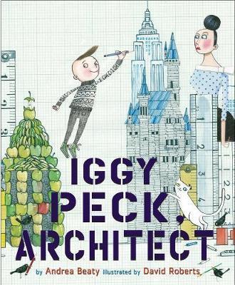 Iggy Peck Architect (9780810911062)