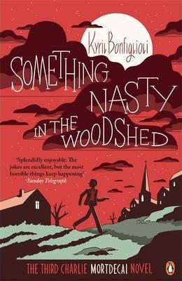 Mortdecai 3: Something Nasty in the Woodshed (9780241970270)