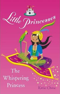 Little Princesses: The Whispering Princess (9780099488286)