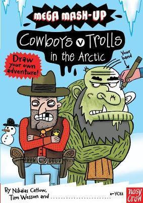 Mega Mash-up: Cowboys v Trolls in the Artic (9780857631237)