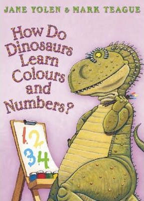 How Do Dinosaurs Learn Colours and Numbers? (9780007244737)