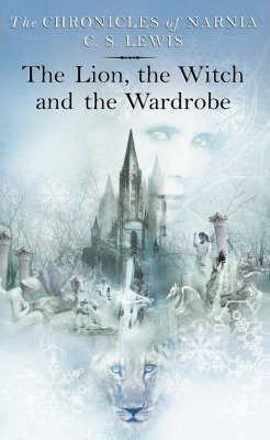 The Lion, the Witch and the Wardrobe (9780007115617)