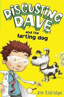 Disgusting Dave and the Farting Dog (9780340981573)