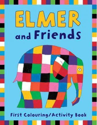 Elmer and Friends First Colouring & Activity Book (9781842705360)