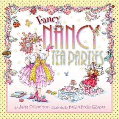Fancy Nancy: Tea Parties (9780061801747)