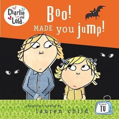 Charlie & Lola: Boo! Made You Jump! Board Book (9780141383903)