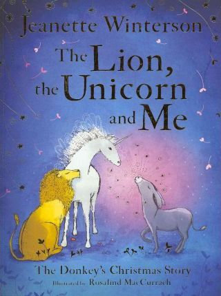 The Lion, the Unicorn and Me (9781407109053)