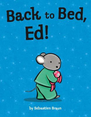 Back to Bed, Ed! (9780007225606)