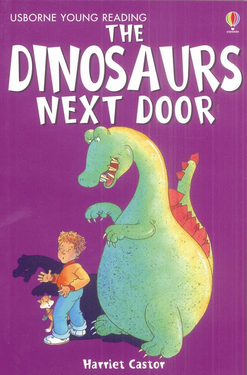 The Dinosaurs Next Door (9780746080702)
