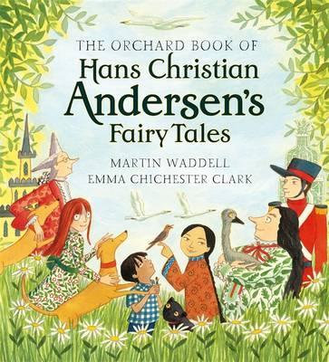 The Orchard Book of Hans Christian Andersen's Fairy Tales (9781846169380)