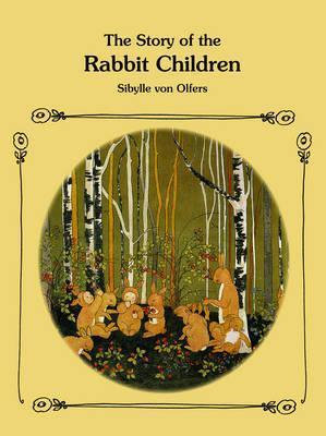 The Story of the Rabbit Children (9780863157318)