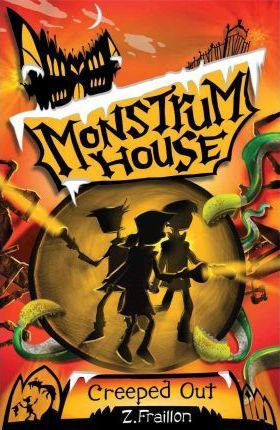Monstrum House 2: Creeped Out (9781921564260)