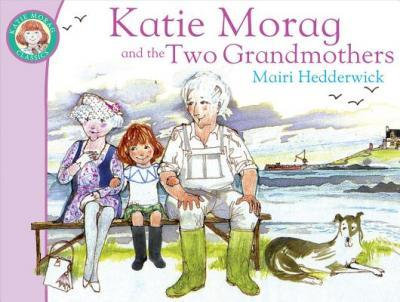Katie Morag and the Two Grandmothers (9781849410861)