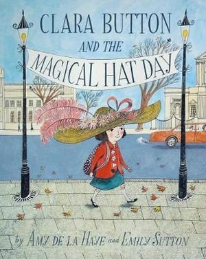 Clara Button and the Magical Hat Day (9781851777129)