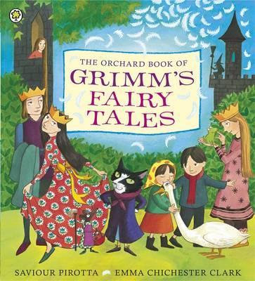The Orchard Book of Grimm's Fairy Tales (9781408309834)