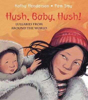 Hush, Baby, Hush! (9781845079673)