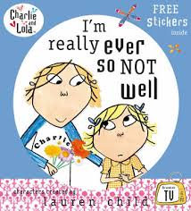 Charlie & Lola: I'm Really Ever So Not Well (9780141500812)
