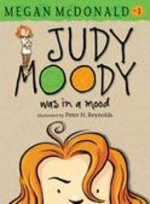 Judy Moody 1: Judy Moody was in a Mood (9781406335934)