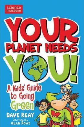 Your Planet Needs You (9780330450959)