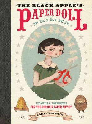 The Black Apple's Paper Doll Primer (9780307586568)