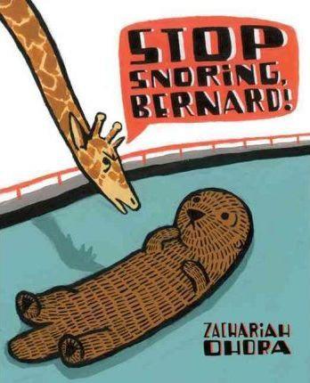 Stop Snoring, Bernard! (9780805090024)