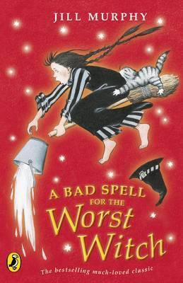 A Bad Spell for the Worst Witch (9780140314465)