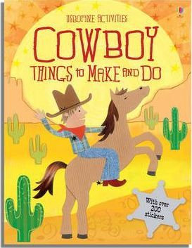 Cowboy Things to Make and Do (9780746086902)