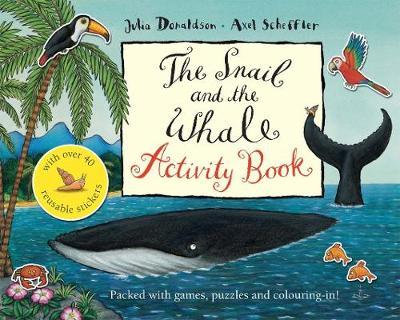 The Snail and the Whale Activity Book (9780230532380)