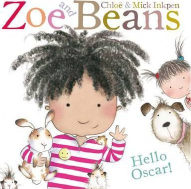 Zoe and Beans: Hello Oscar! (9780230763685)