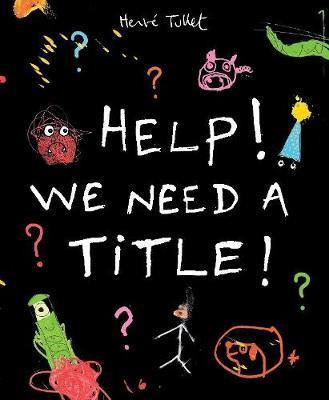 Help! We Need A Title! (9781406351644)