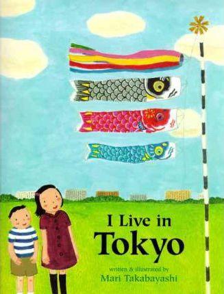 I Live in Tokyo (9780618494842)