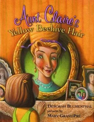 Aunt Claire's Yellow Beehive Hair (9781589804913)