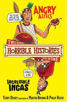 Horrible Histories: Angry Aztecs and Incredible Incas (9781407109916)