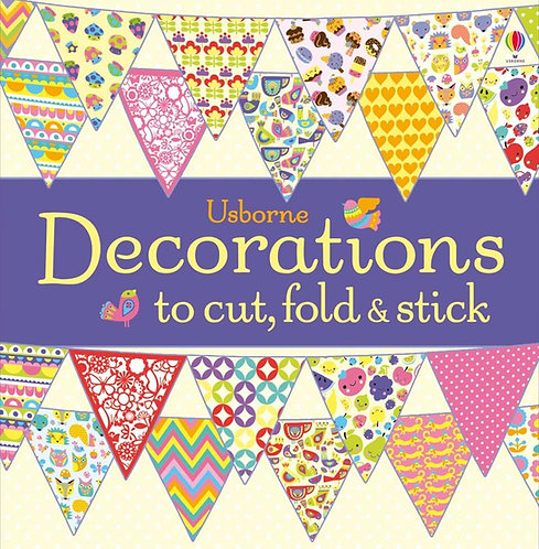 Decorations to Cut, Fold and Stick (9781409565260)