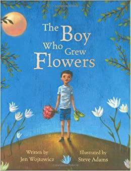 The Boy Who Grew Flowers (9781841486864)