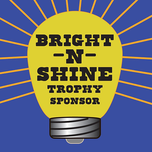 """Bright-N-Shine"" Trophy Sponsor"