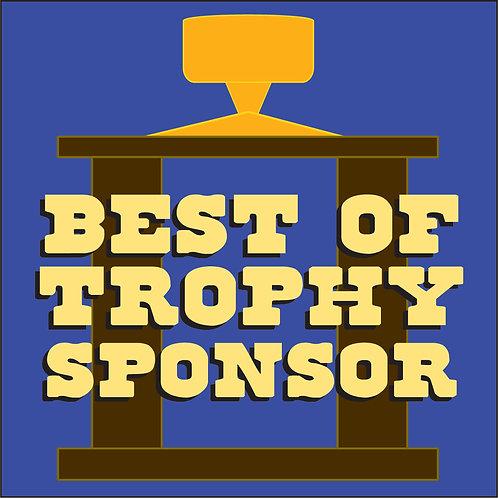 """Best Of"" Trophy Sponsor"