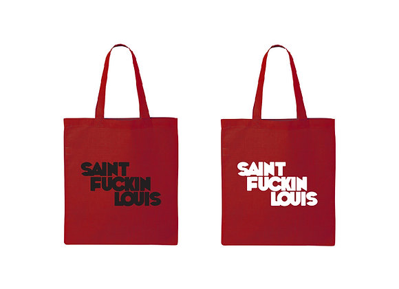 Saint Fuckin Louis (bold) Tote