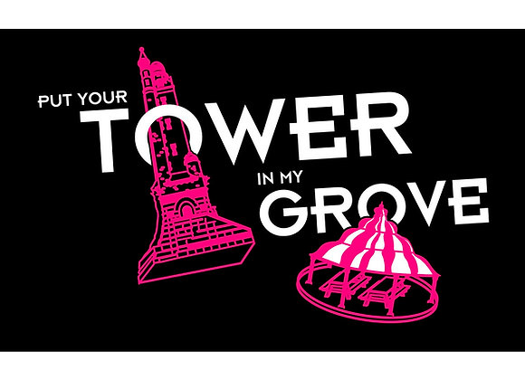Put Your Tower In My Grove Undies