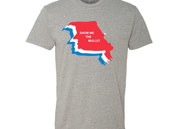 Show Me The Mullet - St. Louis Tee