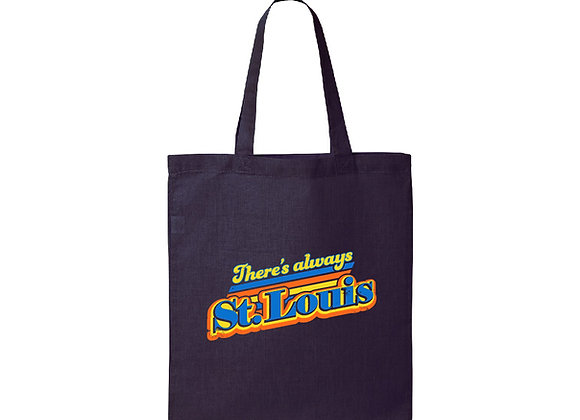 There's Always St. Louis Tote