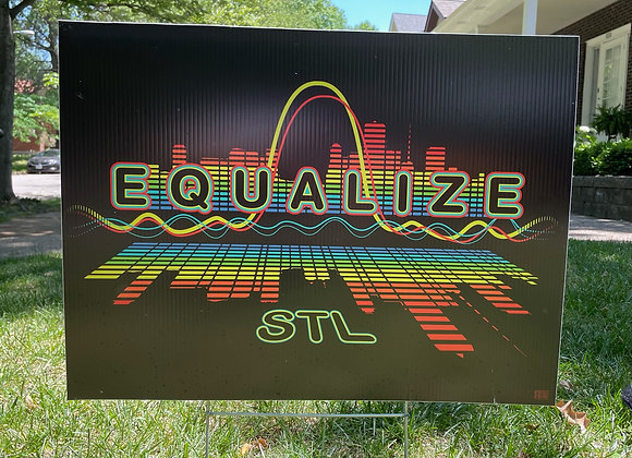 Equalize STL Yard Sign