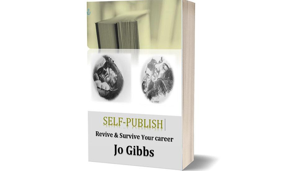 Self-publish: Revive&Survive your career